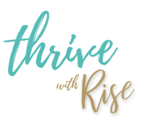 Thrive With Rise Chiropractic Newsletter